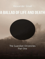 A Ballad of Life and Death - Part One