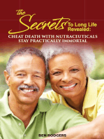 The Secret to Long Life Revealed
