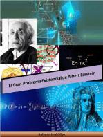El Gran Problema Existencial de Albert Einstein