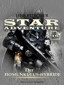 Der Homunkulus-Hybride (STAR ADVENTURE 18)