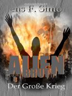 Der große Krieg (Alien Brut 8)