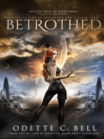 Betrothed Episode Four