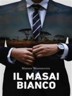 Il Masai bianco