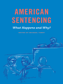 Crime and Justice, Volume 48: American Sentencing