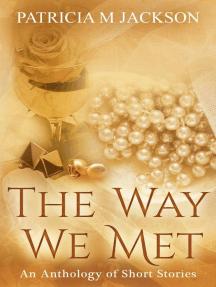 The Way We Met