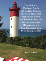 The Guide to Durban, South Africa (the Sharks, the Most Beautiful Pier In the World, the White Rhino, the African Safari, the Hippos and the Zulu Dancers) from Pearl Escapes 2017