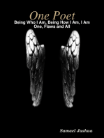 One Poet- Being Who I Am, Being How I Am, I Am One, Flaws and All
