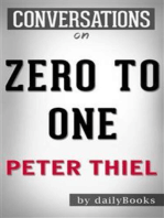 Zero to One: Notes on Startups, or How to Build the Future: by Peter Thiel | Conversation Starters