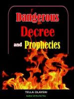 Dangerous Decree and Prophecies part one