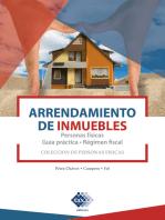 Arrendamiento de inmuebles. Personas físicas. Guía práctica. Régimen fiscal 2019