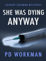 She was Dying Anyway