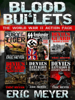 Blood & Bullets - The World War II Action Pack (6 Full Length Books)
