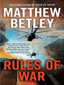 Rules of War: A Thriller