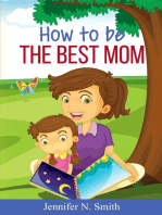 Be The Best Mom Ever