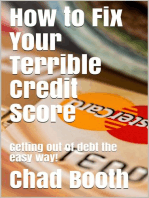 How to Fix Your Terrible Credit Score