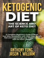 Ketogenic Diet - The Science and Art of Keto Diet