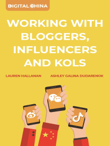 Digital China: Working with Bloggers, Influencers and KOLs