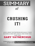 Summary of Crushing It!: How Great Entrepreneurs Build Their Business and Influence—and How You Can, Too | Conversation Starters