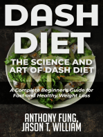 Dash Diet - The Science and Art of Dash Diet