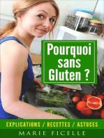 Pourquoi sans Gluten?