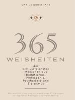 365 Weisheiten der einflussreichsten Menschen aus Buddhismus, Philosophie, Psychologie und Stoizismus