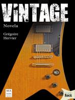 Vintage: Un thriller fascinante sobre guitarras míticas, artistas legendarios y lugares emblemáticos del rock y el blues