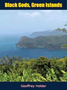 Black Gods, Green Islands