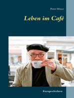 Leben im Café