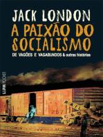A Paixão do Socialismo