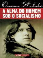 A Alma do Homem Sob o Socialismo