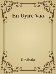 En Uyire Vaa!