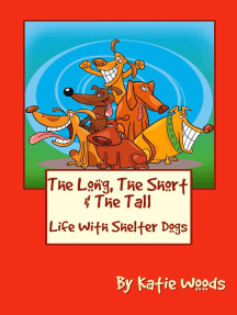 The Long, The Short And The Tall: The Rescue Dogs, #1