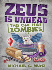 Zeus Is Undead: This One Has Zombies: Zeus Is Dead, #2