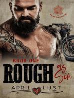 Rough as Sin (Book 1)