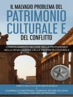 Il Malvagio Problema Del Patrimonio Culturale E Del Conflitto