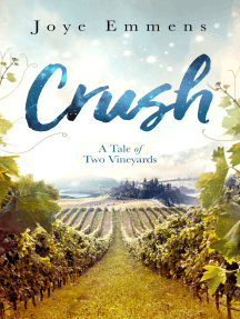Crush: A Tale of Two Vineyards