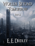 Worlds Beyond Tomorrow (Part Two)