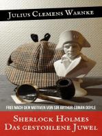 Sherlock Holmes Das gestohlene Juwel