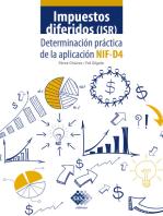 Impuestos diferidos (ISR). Determinación práctica de la aplicación NIF - D4 2019