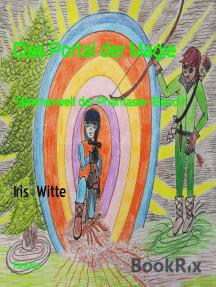 """Das Portal der Magie: """"Glimmerwelt der Phantasie- Band 1"""""""