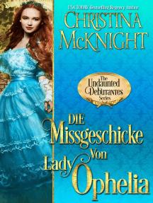 Die Missgeschicke von Lady Ophelia