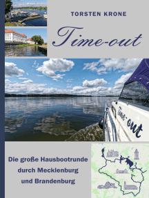Time-out: Die große Hausbootrunde durch Mecklenburg und Brandenburg