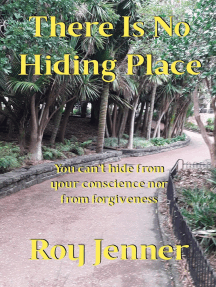 There Is No Hiding Place