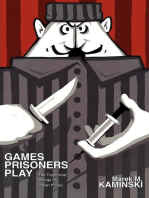 Games Prisoners Play