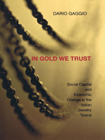 In Gold We Trust: Social Capital and Economic Change in the Italian Jewelry Towns