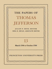 The Papers of Thomas Jefferson, Volume 13: March 1788 to October 1788