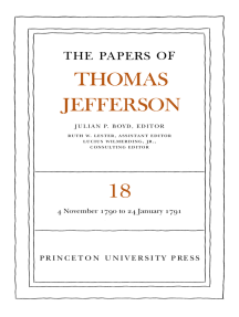 The Papers of Thomas Jefferson, Volume 18: 4 November 1790 to 24 January 1791