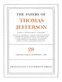 The Papers of Thomas Jefferson, Volume 28: 1 January 1794 to 29 February 1796