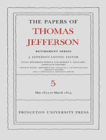 The Papers of Thomas Jefferson, Retirement Series, Volume 5: 1 May 1812 to 10 March 1813