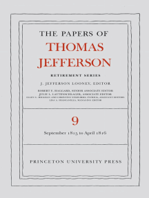 The Papers of Thomas Jefferson, Retirement Series, Volume 9: 1 September 1815 to 30 April 1816